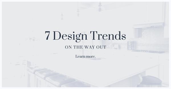 7 Design Trends