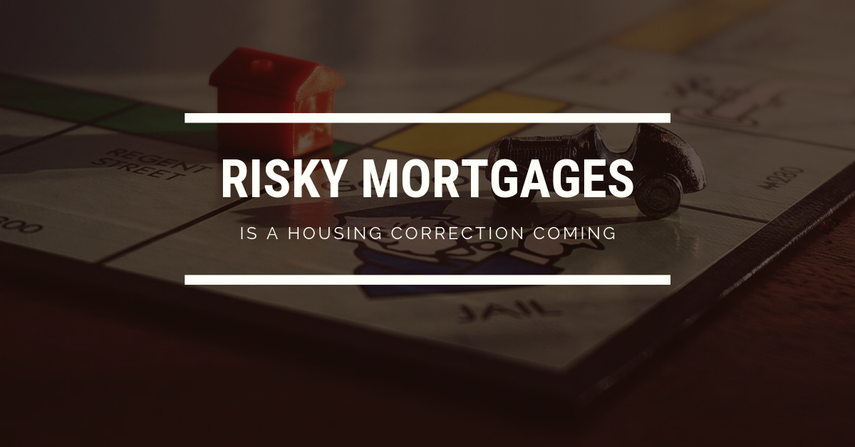 Risky mortgages